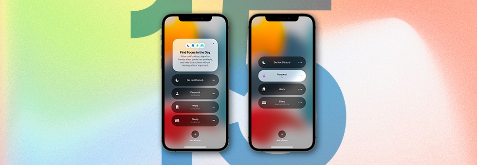iOS 15!  Find out the main news of the update for your iPhone